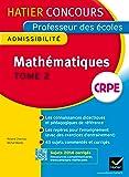 Concours professeur des écoles 2015 - Mathématiques Tome 2 - Epreuve écrite d'admissibilité