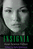 Insignia: Asian Science Fiction (The Insignia Series Book 5)