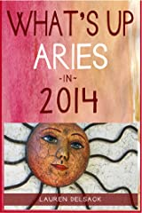 What's Up Aries in 2014 Kindle Edition