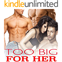TOO BIG FOR HER (Explicit Stories Erotic Collection Box Set)