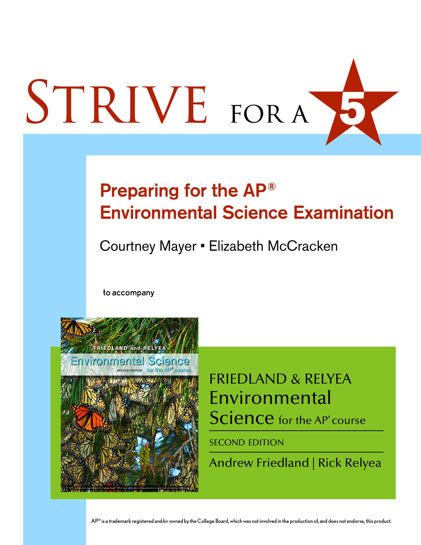 Strive for 5: Preparing for the AP® Environmental Science Exam by W. H. Freeman