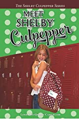 Meet Shelby Culpepper (The Shelby Culpepper Series Book 1) Kindle Edition