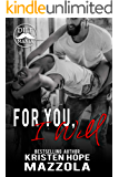 For You, I Will: A Shots on Goal Spinoff (Shots On Goal Standalone Book 7)