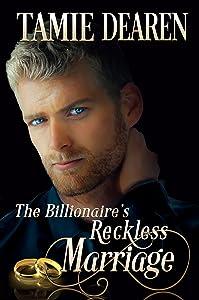 The Billionaire's Reckless Marriage: An Inspirational Billionaire Romance (The Limitless Clean Romance Series Book 2)