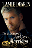 The Billionaire's Reckless Marriage: An Inspirational Billionaire Romance (The Limitless Clean Romance Series Book 2)