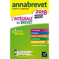 Annales Annabrevet 2018 L'intégrale du nouveau brevet 3e: les cinq épreuves en 80 sujets