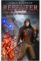 Repenter: Players of the Game Book 1 Kindle Edition