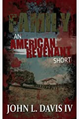 Family: An American Revenant Short Kindle Edition