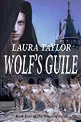 Wolf's Guile (The House of Sirius Book 4) Kindle Edition