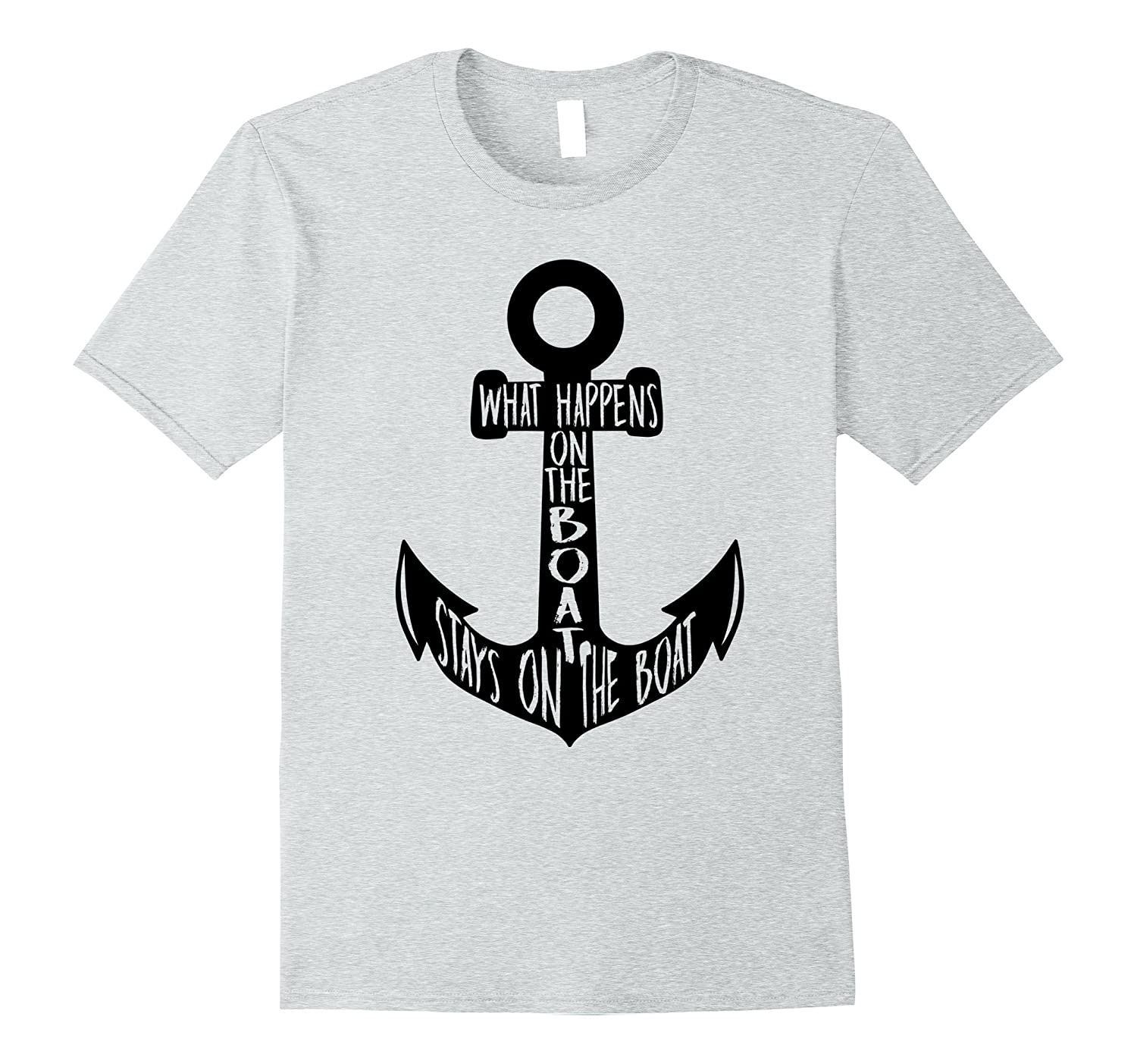 What Happens On Boat Stays On Boat Funny Anchor T-Shirt-TH