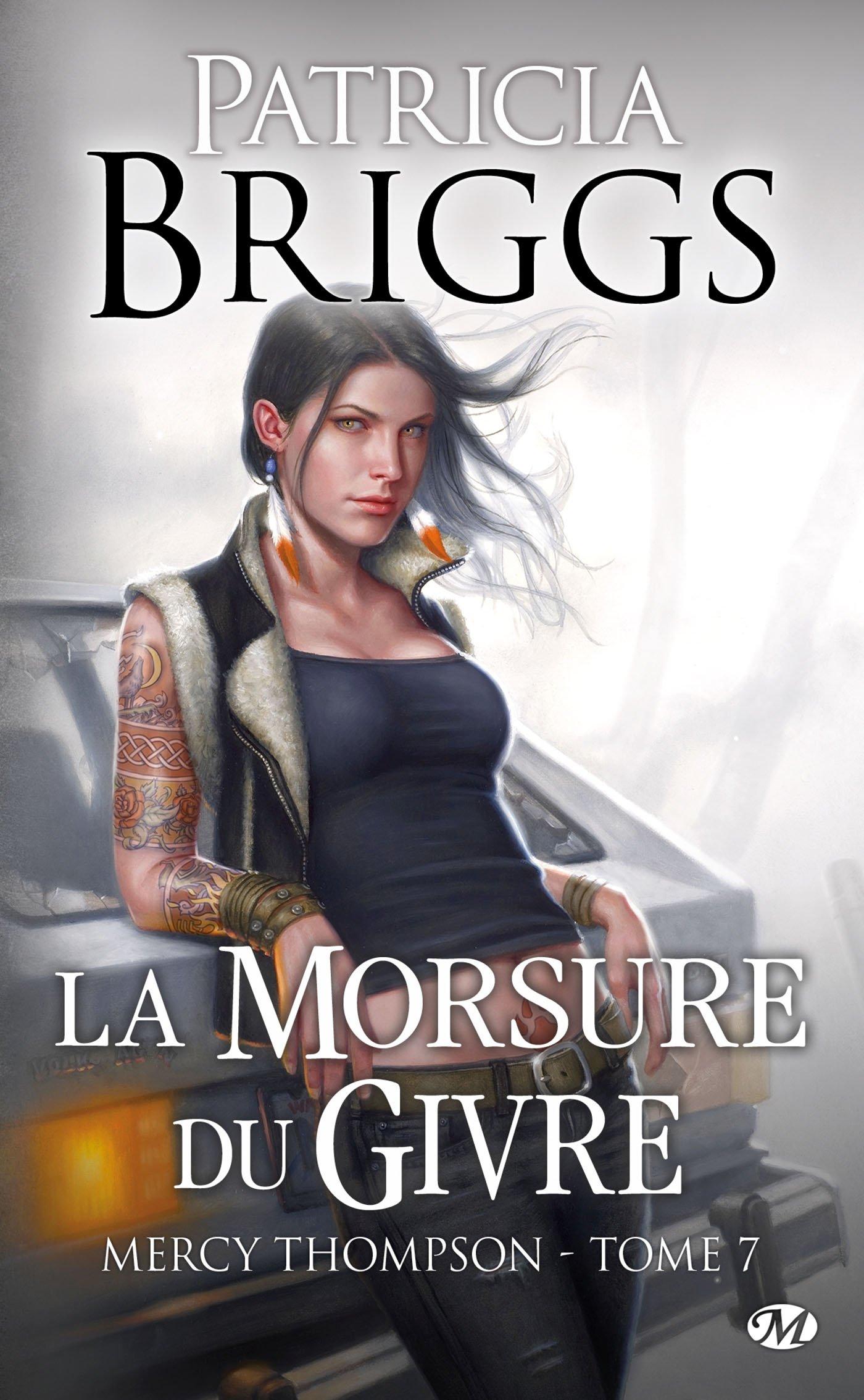 Mercy Thompson, Tome 7: La Morsure du givre Broché – 28 mars 2014 Patricia Briggs Milady 2811211640 Roman Sentimental paranormal