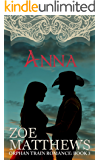 Big Spring Ranch Brides- Anna (Orphan Train Romance, Book 3): A Sweet Western Historical Romance (Orphan Train Romance Series)