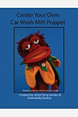 Create Your Own Car Wash Mitt Puppet Kindle Edition