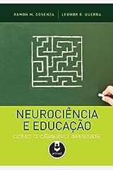 Neurociência e Educação: Como o Cérebro Aprende eBook Kindle