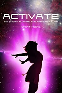 Activate: Six Short Alphas and Omegas Tales