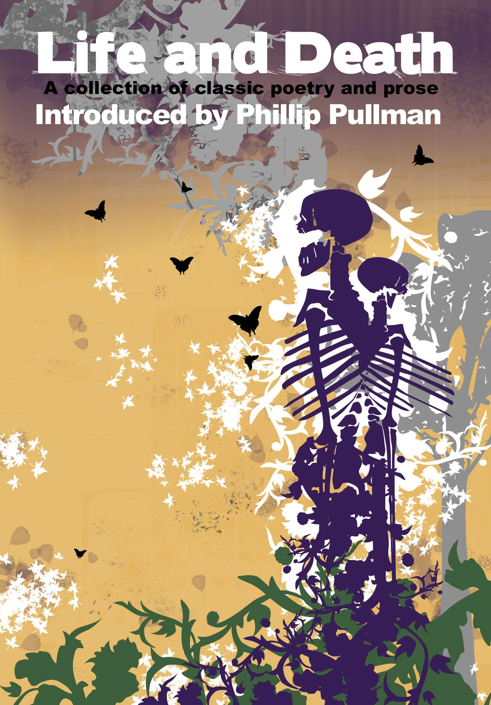 Download Life and Death: A Collection of Classic Poetry and Prose pdf epub