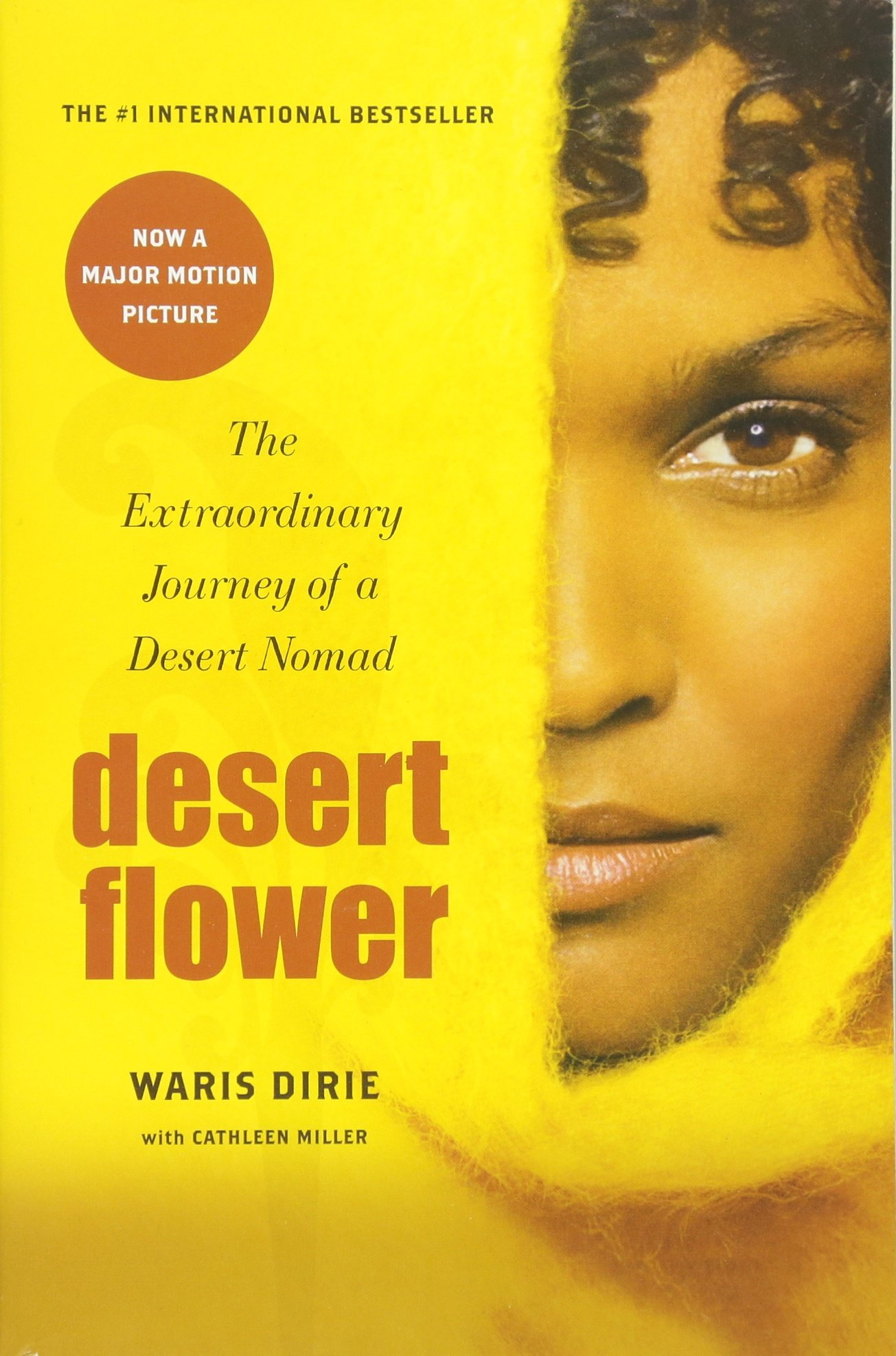 Desert Flower: The Extraordinary Journey Of A Desert Nomad: Waris Dirie,  Cathleen Miller: 9780688172374: Amazon: Books