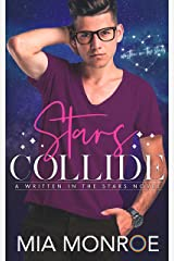 Stars Collide: Written in the Stars Book 1 Kindle Edition