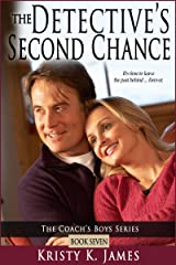 The Detective's Second Chance (The Coach's Boys Series Book 7) Kindle Edition