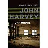 Off Minor (The Charlie Resnick Mysteries Book 4)
