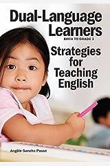 Dual-Language Learners: Strategies for Teaching English Paperback