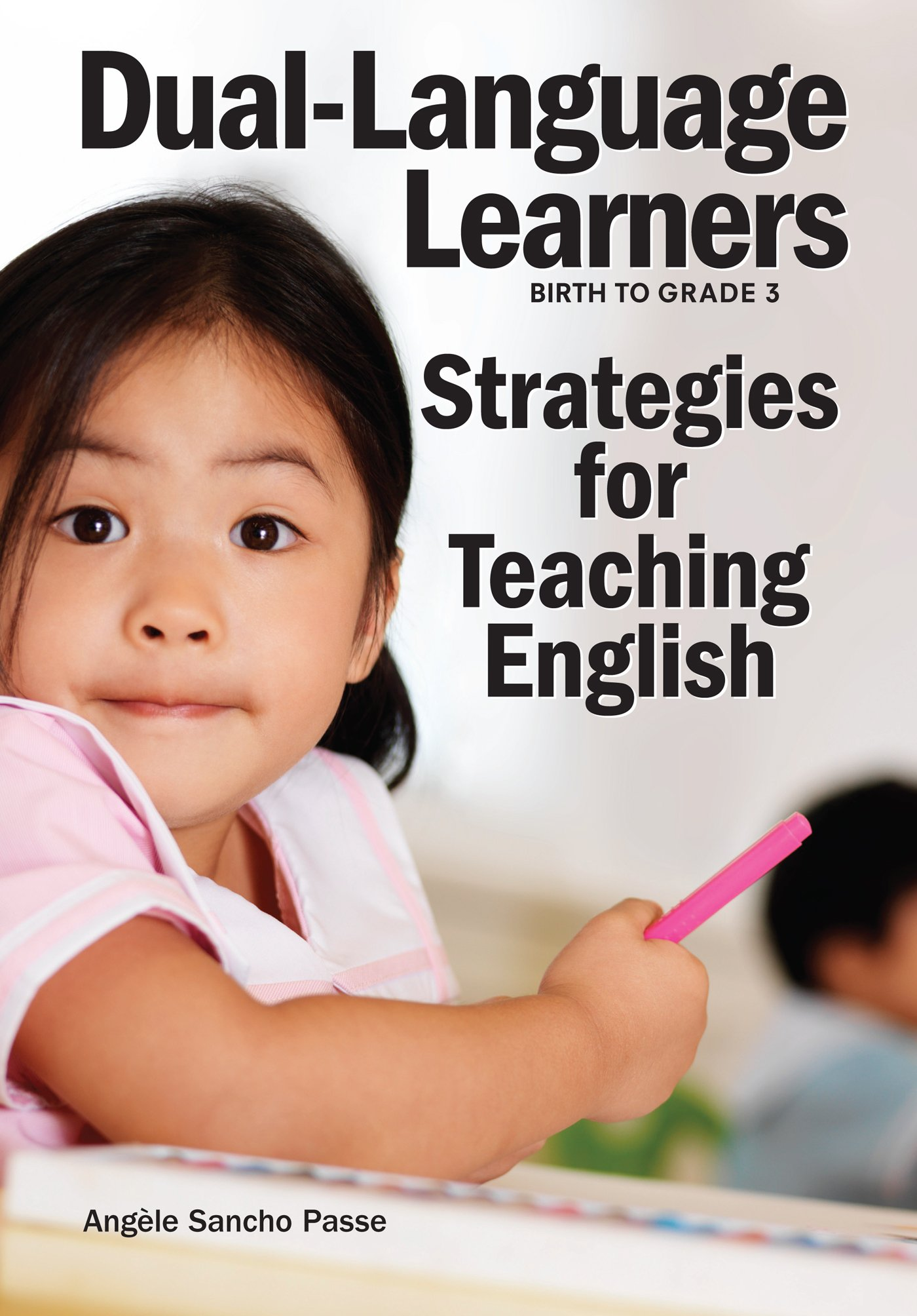 Dual-Language Learners: Strategies for Teaching English by Redleaf Press
