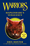 Warriors: Mapleshade's Vengeance (Warriors Novella)
