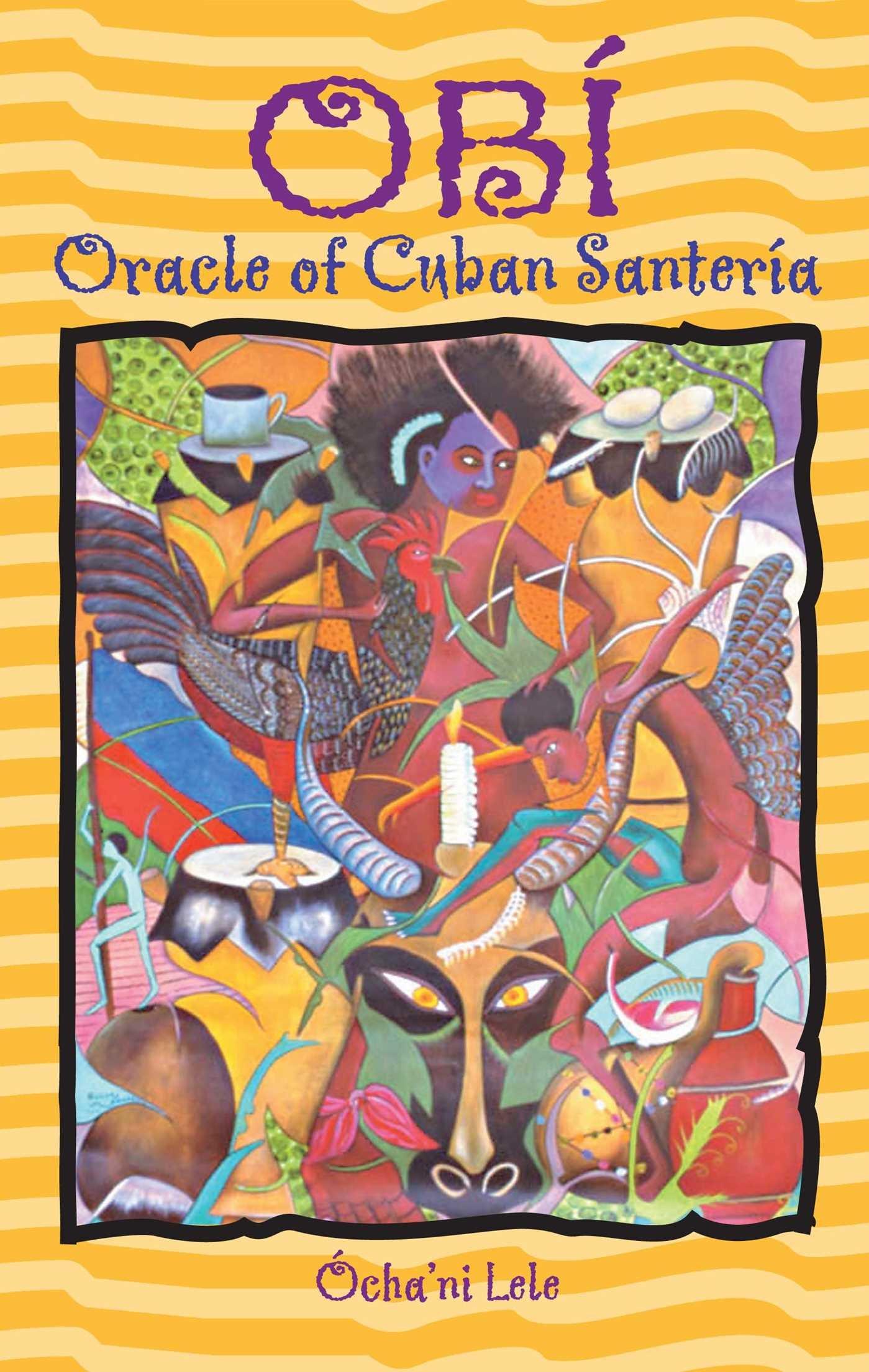 OBI ORACLE OF CUBAN SANTERIA PDF