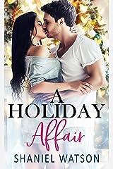 A Holiday Affair (The Office Affair Series Book 2) Kindle Edition