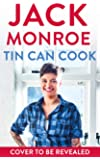 Tin Can Cook: 75 Simple Store-cupboard Recipes
