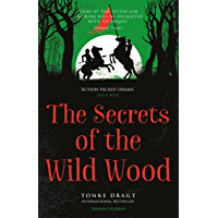 The Secrets of the Wild Wood (English Edition)