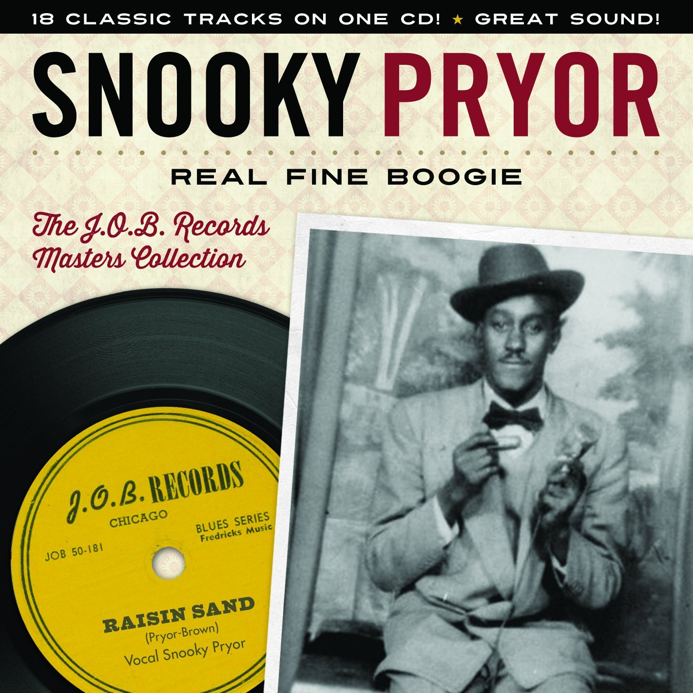CD : Snooky Pryor - Real Fine Boogie The J.o.b. Records Masters (CD)