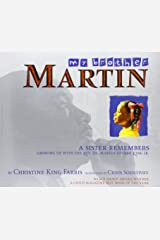 My Brother Martin: A Sister Remembers Growing Up with the Rev. Dr. Martin Luther King Jr. Paperback