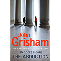 Theodore Boone: The Abduction: Theodore Boone 2 (English Edition)