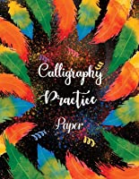 Calligraphy Practice Paper: Hand Lettering