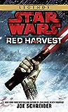 Red Harvest: Star Wars Legends (Star Wars - Legends)