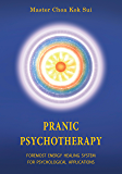Pranic Psychotherapy (English Edition)