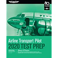 Airline Transport Pilot Test Prep 2020: Study & Prepare: Pass Your Test and Know What Is Essential to Become a Safe, Competent Pilot from the Most Trusted Source in Aviation Training