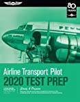 Airline Transport Pilot Test Prep 2020: Study & Prepare: Pass Your Test and Know What Is Essential to Become a Safe...