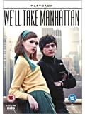 We'll Take Manhattan ( We Will Take Manhattan ) [ NON-USA FORMAT, PAL, Reg.2.4 Import - United Kingdom ]