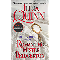 Romancing Mister Bridgerton (Bridgertons Book 4) (English Edition)
