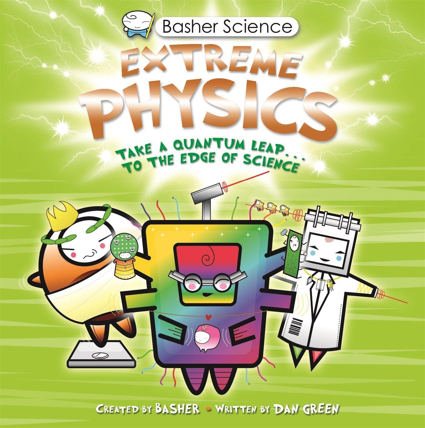 Basher science extreme physics simon basher 9780753469569 basher science extreme physics simon basher 9780753469569 amazon books gamestrikefo Gallery