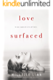 Love Surfaced