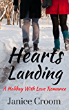 Hearts Landing: A Holiday With Love Romance