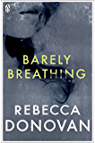 Barely Breathing (The Breathing Series #2): 2/3