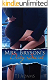Mrs. Bryson's Dirty Secret