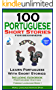 100 Portuguese Short Stories For Beginners Learn Portuguese With Short Stories Including Audiobook: Portuguese Edition Foreign Language Book 1 (English Edition)
