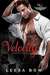 Velocity: A Driven World Novel (The Driven World) Kindle Edition