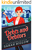 Debts and Debtors: (A Craft and Hobby Cozy Mystery) (Geeks and Things Cozy Mysteries Book 3)