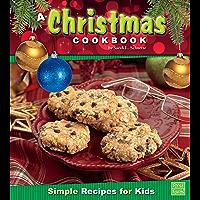 A Christmas Cookbook (First Cookbooks)
